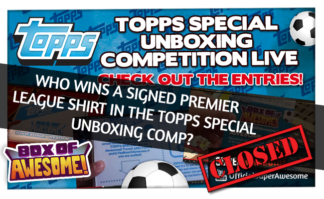 Who WON a signed Premier League Shirt with the Topps Special Unboxing Competition!
